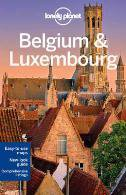 BELGIUM & LUXEMBOURG (LONELY PLANET)