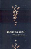IDEMO NA KAVU! - pogled zagrebačkih poduzetnika na kulturu konzumiranja kave