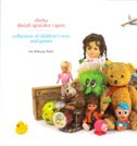 ZBIRKA DJEČJIH IGRAČAKA I IGARA / COLLECTION OF CHILDREN'S TOYS AND GAMES - iris biškupić bašić