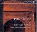 POKUĆSTVO U HRVATSKOJ - Etnološki pogled na unutrašnje uređenje doma (CD)