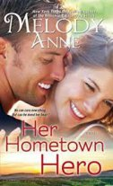 HER HOMETOWN HERO - melody anne