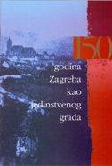 150 GODINA ZAGREBA KAO JEDINSTVENOG GRADA - ivana ur. prgin