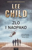 ZLO I NAOPAKO - lee child