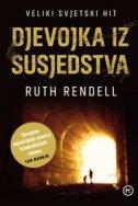 DJEVOJKA IZ SUSJEDSTVA - ruth rendell