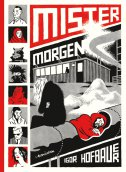 MISTER MORGEN - igor hofbauer