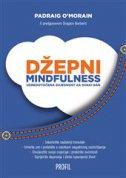 DŽEPNI MINDFULNESS - Usredotočena svjesnost za svaki dan - padraig o morain