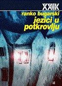 JEZICI U POTKROVLJU - ranko bugarski