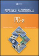 POPRAVKA I NADOGRADNJA PC RAČUNARA - robert bruce thompson, barbara fritchman thompson