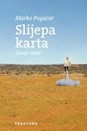 SLIJEPA KARTA - sonet ceste - marko pogačar