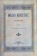 AUTOBIOGRAFIJA - pretisak izdanja iz 1898. godine - mijo krešić