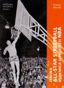 JEDINA ALL - STAR STREETBALL UTAKMICA U POVIJESTI NBA - danko plevnik, jovan kosijer