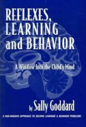 REFLEXES, LEARNING AND BEHAVIOUR - sally goddard
