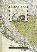 HRVATSKA NA TAJNIM ZEMLJOVIDIMA 18. I 19. STOLJEĆA - Požeška županija - grupa autora