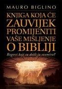 KNJIGA KOJA ĆE ZAUVIJEK PROMIJENITI VAŠE MIŠLJENJE O BIBLIJI - mauro biglino