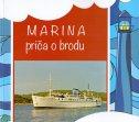 MARINA - Priča o brodu - julijano sokolić