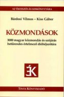 Közmondások - 3000 magyar közmondás és szójárás betűrendes értelmező dióhéjszótára - kiss gabor, bardosi vilmos