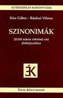 Szinonimák - 20000 rokon értelmű szó dióhéjszótára - kiss gabor, bardosi vilmos