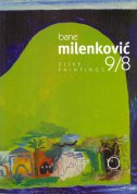 BANE MILENKOVIĆ slike/paintings 9/8 - anđelka (ur.) galić
