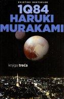 1Q84 - knjiga treća - haruki murakami