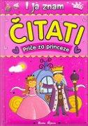 I JA ZNAM ČITATI - Priče za princeze - lisa regan