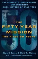 FIFTY-YEAR MISSION - FIRST 25 YEARS - edward gross, mark a. altman