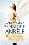 SAMOSVIJEST ZA ZEMALJSKE ANĐELE - doreen virtue