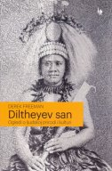 DILTHEYEV SAN - Ogledi o ljudskoj prirodi i kulturi - derek freeman