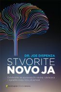 STVORITE NOVO JA - joe dispenza
