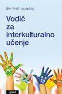 VODIČ ZA INTERKULTURALNO UČENJE - grupa autora, elvi piršl
