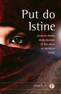 PUT DO ISTINE - istinita priča muslimanke iz BIH koja je susrela Isusa - ana s.t.