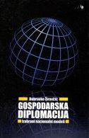 GOSPODARSKA DIPLOMACIJA - Izabrani nacionalni modeli - dubravko žirovčić