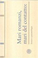 MARI ROMANZI, MARI DEL CONTATTO - lessico e paremiologia