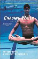 CHASING WATER - ELEGY OF AN OLYMPIAN - anthony ervin, constantine markides