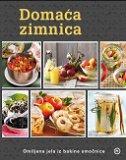 DOMAĆA ZIMNICA - Omiljena jela iz bakine smočnice - grupa autora