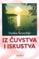 IZ ČUVSTVA I ISKUSTVA (1998.-2000.) - duško ševerdija