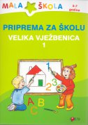 PRIPREMA ZA ŠKOLU - VELIKA VJEŽBENICA 1 - đurđica (prir.) šokota