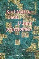 U ŠUMI PRIJESTOLNICA - karl markus gauss
