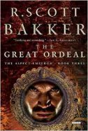 GREAT ORDEAL - THE ASPECT EMPEROR (BOOK THREE) - r. scott bakker