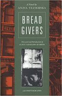 BREAD GIVERS - anzia yezierska
