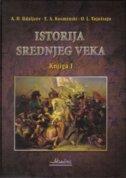 ISTORIJA SREDNJEG VEKA I-II - grupa autora