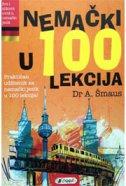 NEMAČKI U 100 LEKCIJA - alojz šmaus