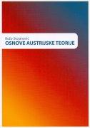 OSNOVE AUSTRIJSKE TEORIJE - božo stojanović
