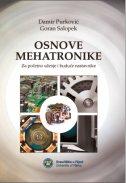 OSNOVE MEHATRONIKE - Za početno učenje i buduće nastavnike - goran salopek, damir purković
