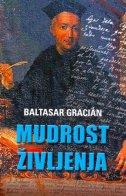 MUDROST ŽIVLJENJA - baltasar gracian