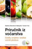PRIRUČNIK IZ VOĆARSTVA - Građa, svojstva i analize voćnih plodova  - martina skendrović babojelić, goran fruk