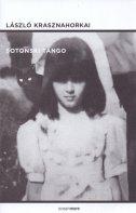 SOTONSKI TANGO - laszlo krasznahorkai