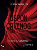 USPON CRVENOG - Prvi dio trilogije Uspon Crvenog - pierce brown