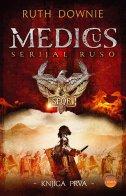 MEDICUS - Knjiga I. - ruth downie