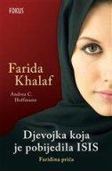 DJEVOJKA KOJA JE POBIJEDILA ISIS - farida khalaf