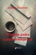 PRIVATNA POŠTA LAZARA PREDOJEVIĆA - jovanka živanović